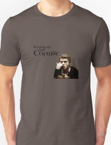 Keeping up with Cormac T-Shirt