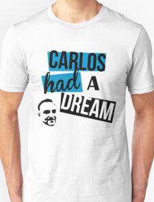 Carlos Had A Dream - White Unisex T-Shirt
