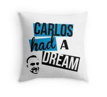 Carlos Had A Dream - White Throw Pillow