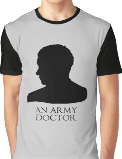 An Army Doctor. Graphic T-Shirt