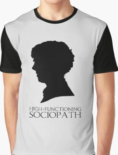 High-Functioning Sociopath Graphic T-Shirt
