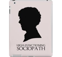 High-Functioning Sociopath iPad Case/Skin