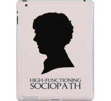 High-Functioning Sociopath iPad Case/Skin