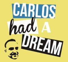Carlos Had A Dream One Piece - Short Sleeve