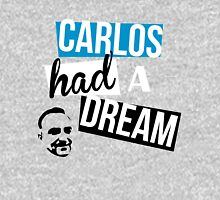 Carlos Had A Dream Unisex T-Shirt
