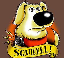 Squirrel! by Cheyne Gallarde