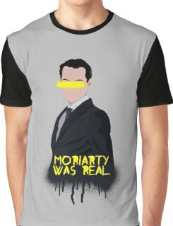 Moriarty Was Real Graphic T-Shirt