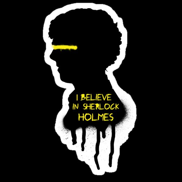 I Believe In Sherlock Holmes by saniday