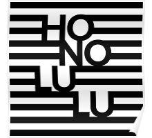 Honolulu Stripes Black Poster