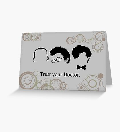 Trust Your Doctor. Greeting Card