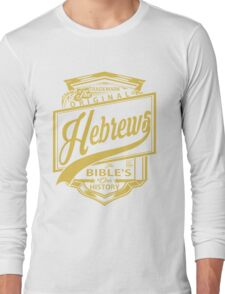 The Original Hebrews | The Bible's Our History Long Sleeve T-Shirt