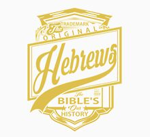 The Original Hebrews | The Bible's Our History T-Shirt