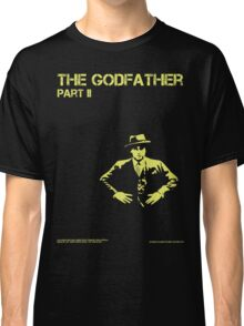 The godfather part II Classic T-Shirt