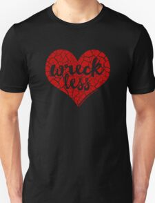 """Wreck Less Heart"" RED HOT Logo T-Shirt"
