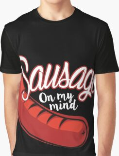 Sausage On My Mind Graphic T-Shirt