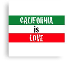 """California is Love"" typography Canvas Print"