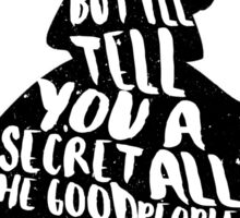 ALICE IN WONDERLAND | ALL THE GOOD PEOPLE ARE | BONKERS | QUOTE | TYPOGRAPHY Sticker