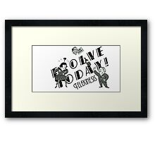 Bioshock: Telekinesis, Evolve Today! Framed Print