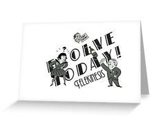 Bioshock: Telekinesis, Evolve Today! Greeting Card