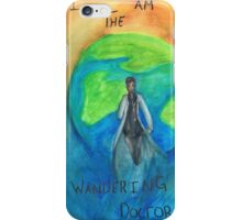 DW: I am the Wandering Doctor iPhone Case/Skin