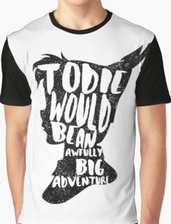 PETER PAN | TO DIE WOULD BE AN AWFULLY BIG ADVENTURE | JM BARRIE | QUOTE | NEVERLAND | TINKERBELL | PIXIE DUST | MAGIC | TYPOGRAPHY Graphic T-Shirt