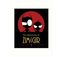 Adventures of Zim & Gir Art Print