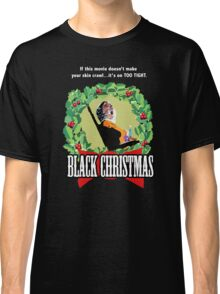Black Christmas - Original Slasher Classic T-Shirt
