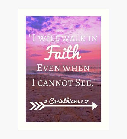 Faith Bible Verse- 2 Corinthians 5:7 (Beach Sunset) Art Print