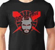 pity the fool Unisex T-Shirt