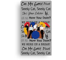 Friends Tv Show Quotes Canvas Print