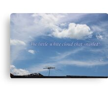 The little white cloud that snarled Canvas Print