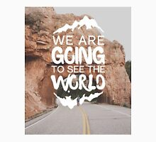 We are Going to see the world Classic T-Shirt