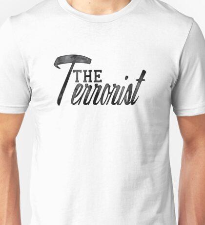 The Terrorist Edition Unisex T-Shirt