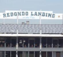 Redondo Landing on the Pier Sticker