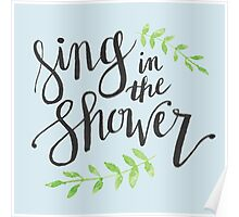 Sing in the Shower Poster