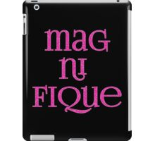 Magnifique! In Sparkly Faux Glitter Pink Text iPad Case/Skin