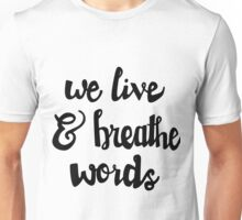 Words Unisex T-Shirt