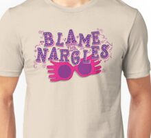 Blame the Nargles Unisex T-Shirt