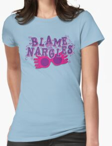 Blame the Nargles Womens Fitted T-Shirt