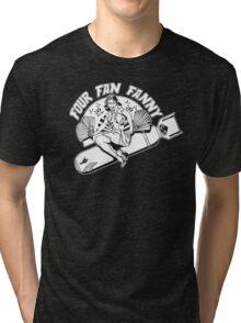 Four Fan Fanny Tri-blend T-Shirt