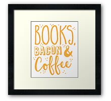 Books, Bacon and coffee Framed Print