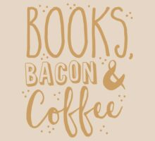 Books, Bacon and coffee by jazzydevil
