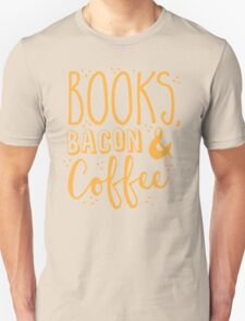 Books, Bacon and coffee T-Shirt