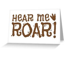 HEAR ME ROAR! with dinosaur footprints Greeting Card