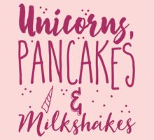 Unicorns pancakes and milkshakes Baby Tee