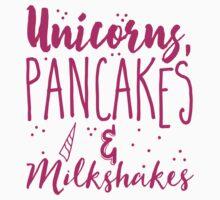 Unicorns pancakes and milkshakes One Piece - Short Sleeve