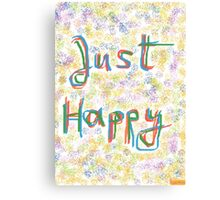 1101 - Just Happy in Colors Canvas Print