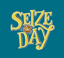 Seize The Day - Yellow Text by Musicalligraphy