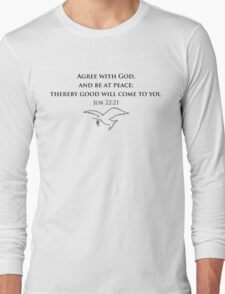 Agree with God Long Sleeve T-Shirt