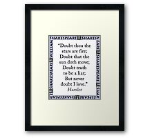Doubt Thou The Stars Are Fire - Shakespeare Framed Print